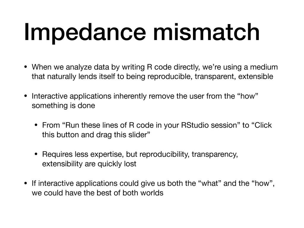Impedance mismatch • When we analyze data by wr...