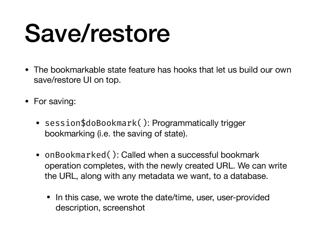 Save/restore • The bookmarkable state feature h...