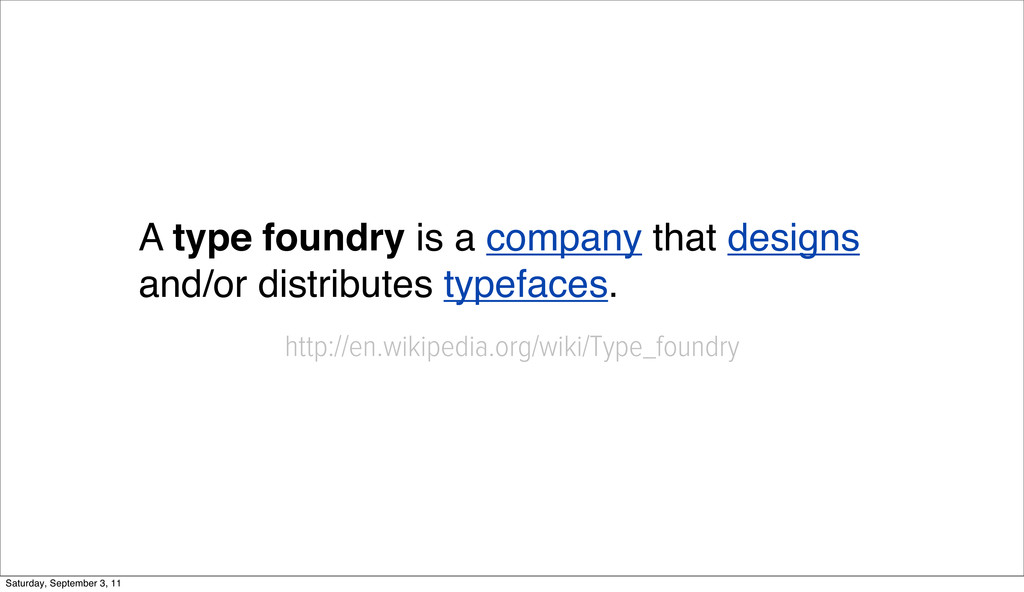 A type foundry is a company that designs and/or...