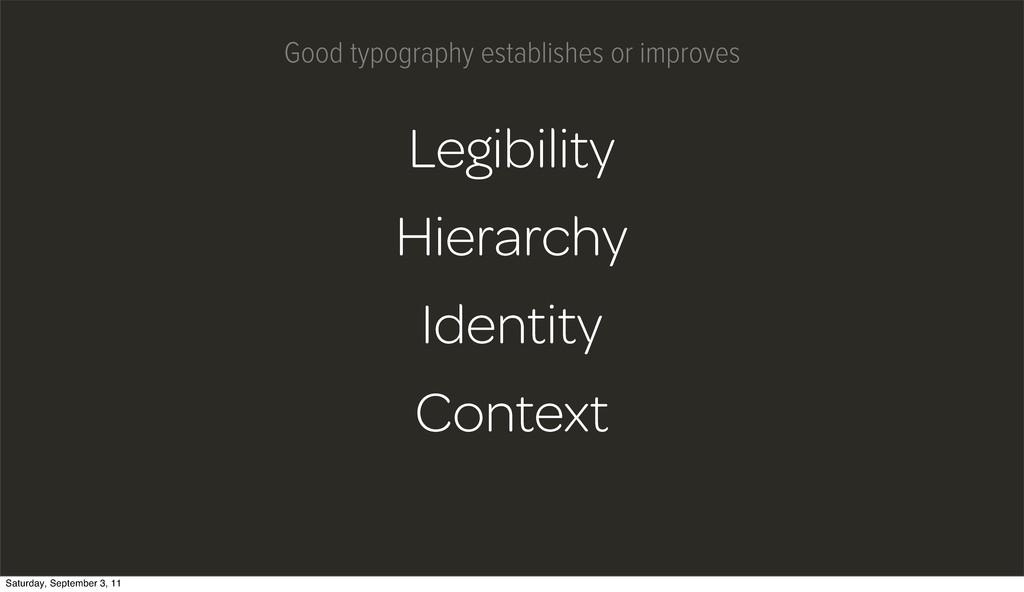 Legibility Hierarchy Identity Context Good typo...