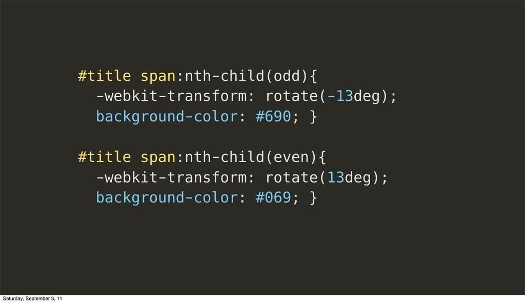 #title span:nth-child(odd){ -webkit-transform: ...