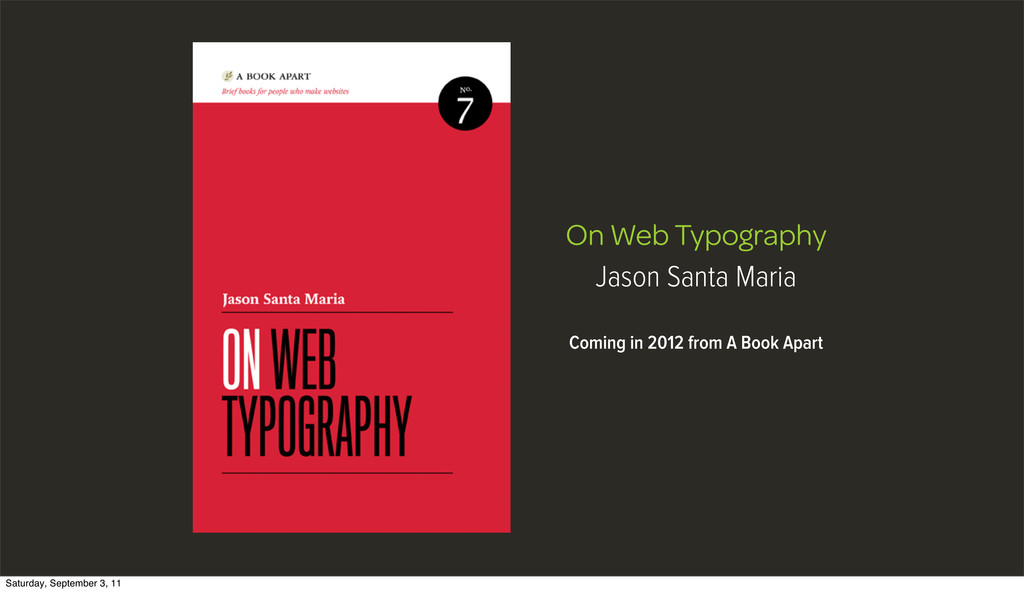 On Web Typography Jason Santa Maria Coming in 2...