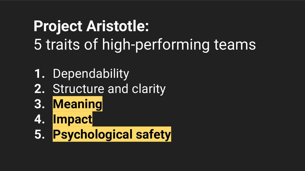 Project Aristotle: 5 traits of high-performing ...