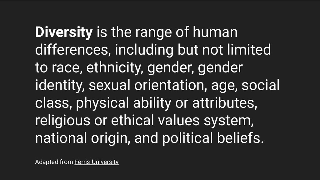 Diversity is the range of human differences, in...