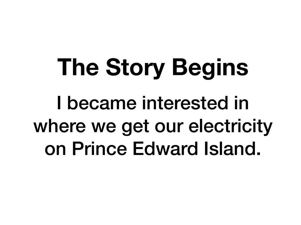 The Story Begins I became interested in where w...