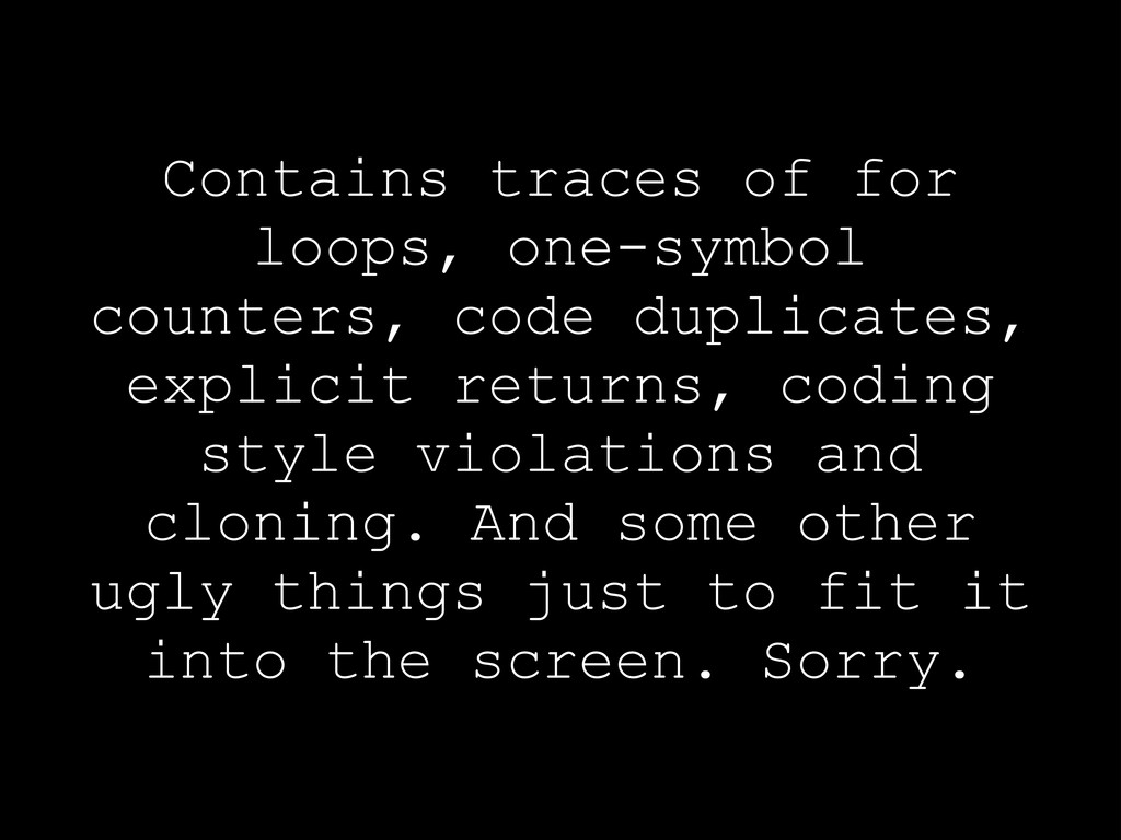 Contains traces of for loops, one-symbol counte...