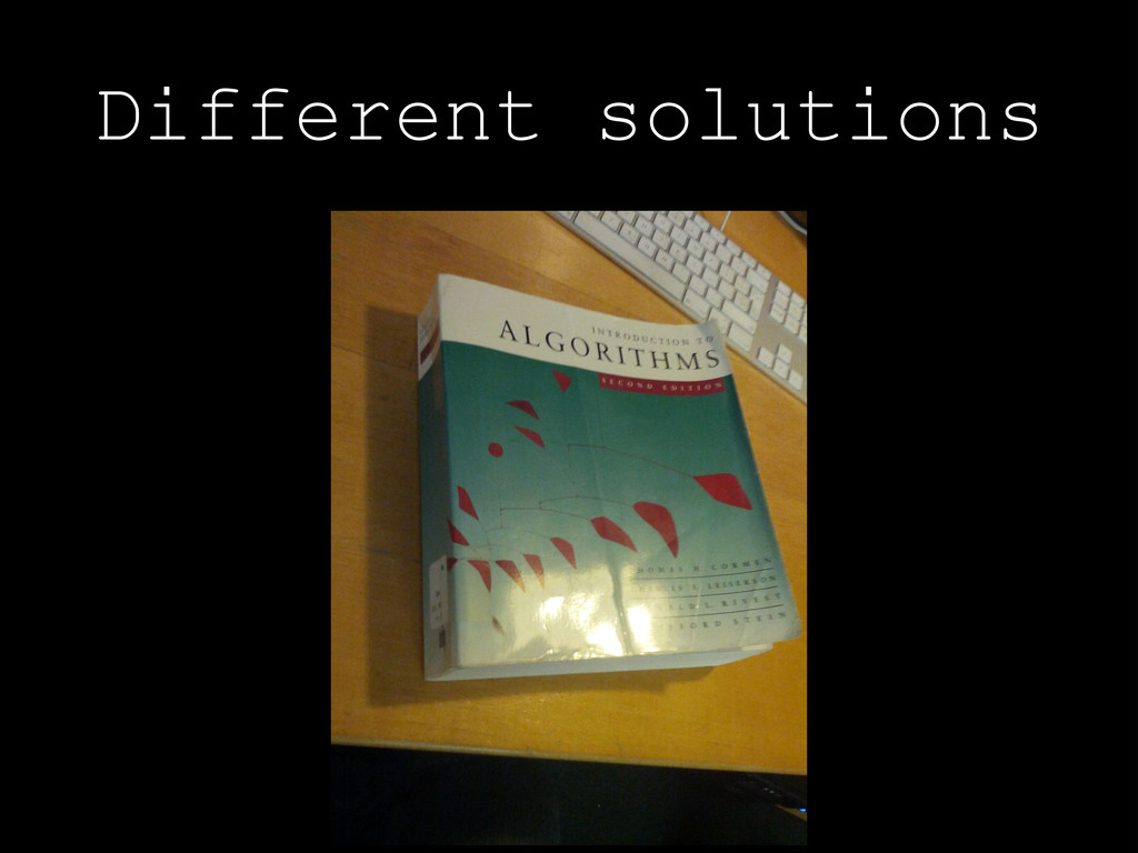 Different solutions