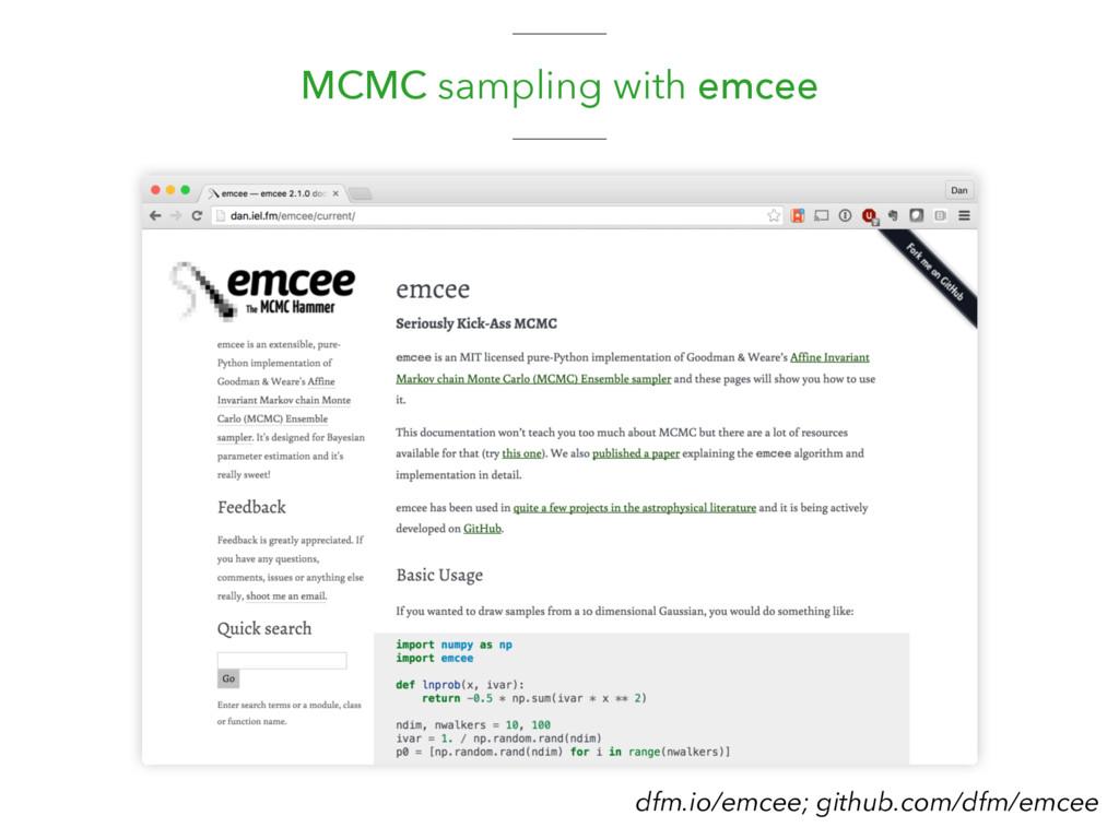 MCMC sampling with emcee dfm.io/emcee; github.c...