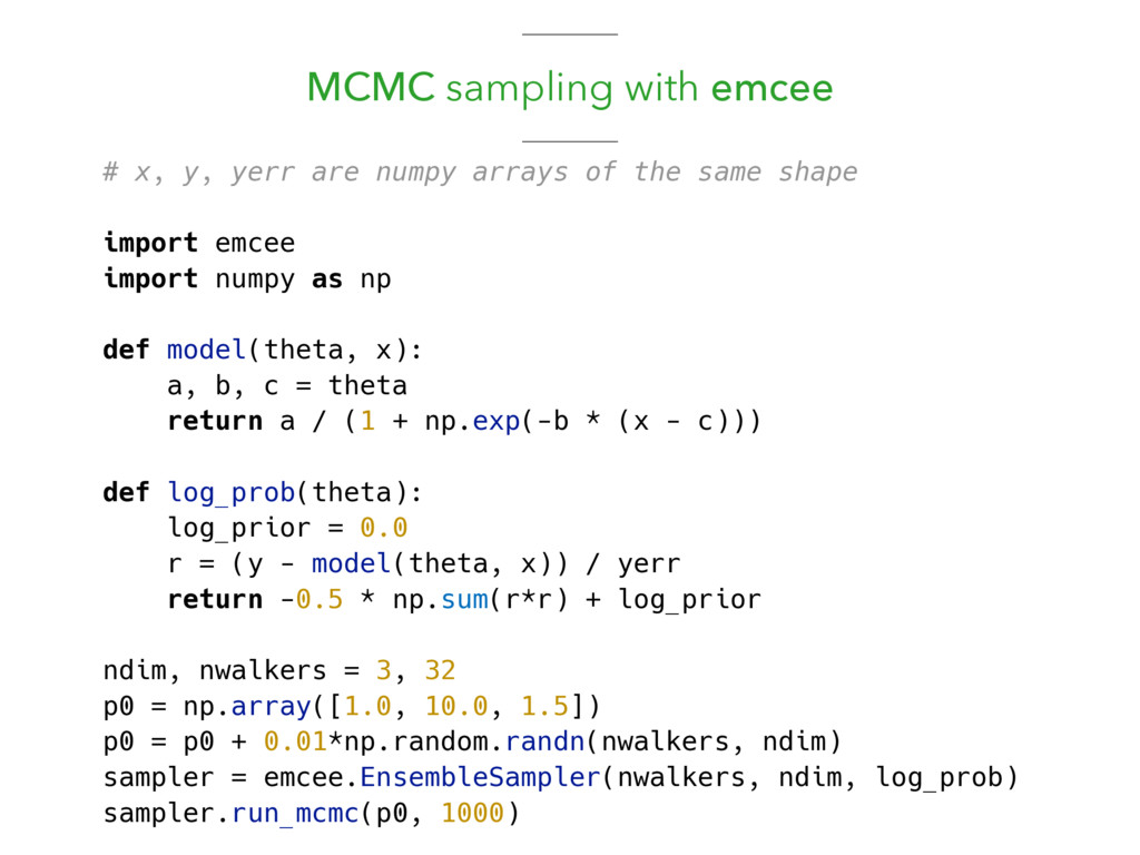 MCMC sampling with emcee # x, y, yerr are numpy...