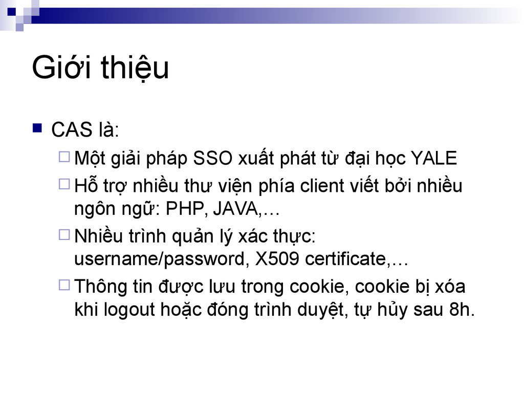 Giới thiệu  CAS là:  Một giải pháp SSO xuất p...