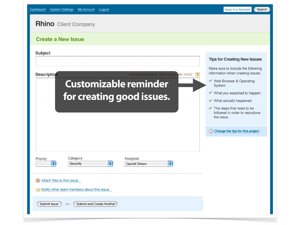 Customizable reminder for creating good issues.
