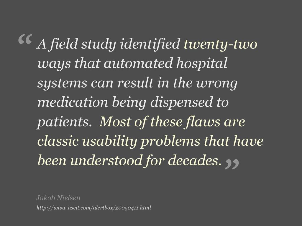Jakob Nielsen A field study identified twenty-t...