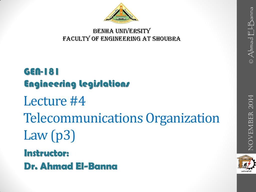 Lecture #4 Telecommunications Organization Law ...
