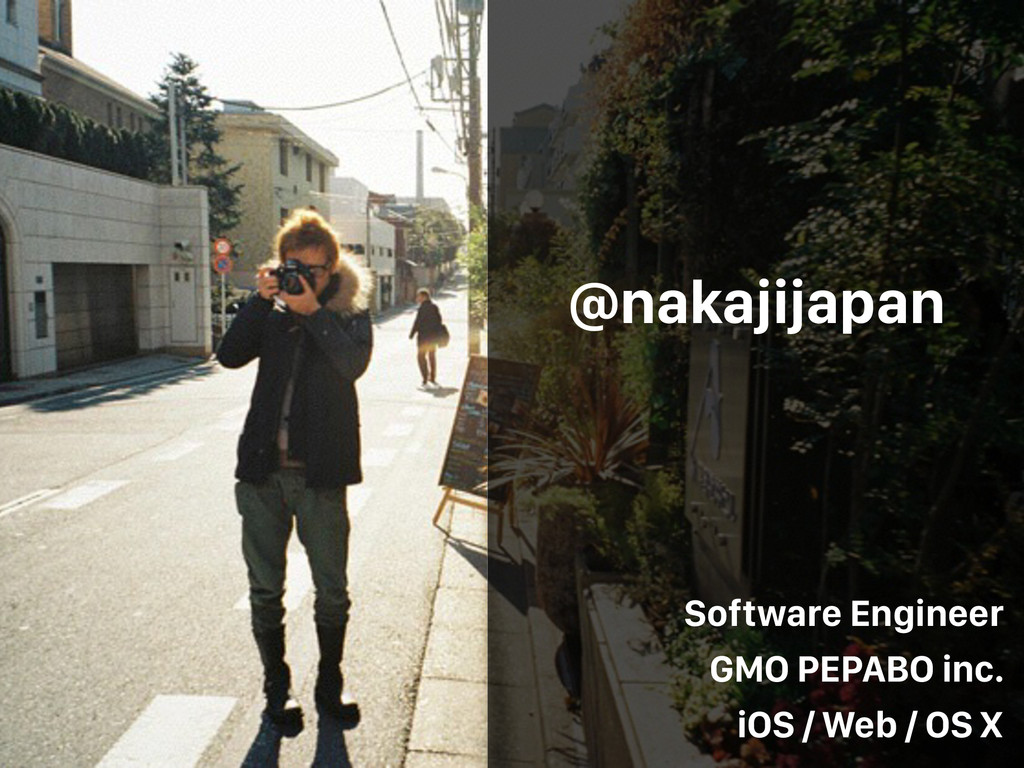 @nakajijapan Software Engineer GMO PEPABO inc. ...