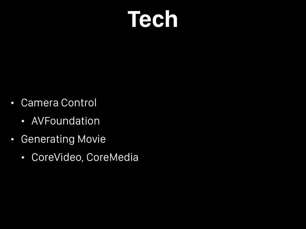 Tech • Camera Control • AVFoundation • Generati...