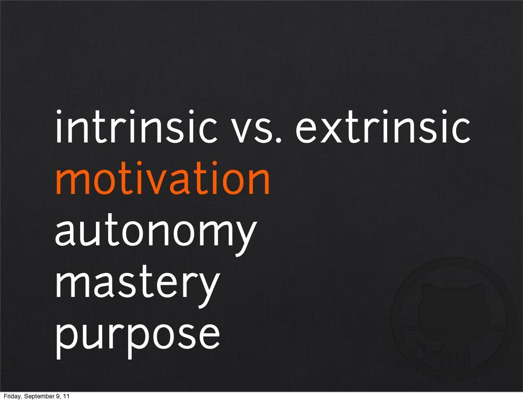 intrinsic vs. extrinsic motivation autonomy mas...