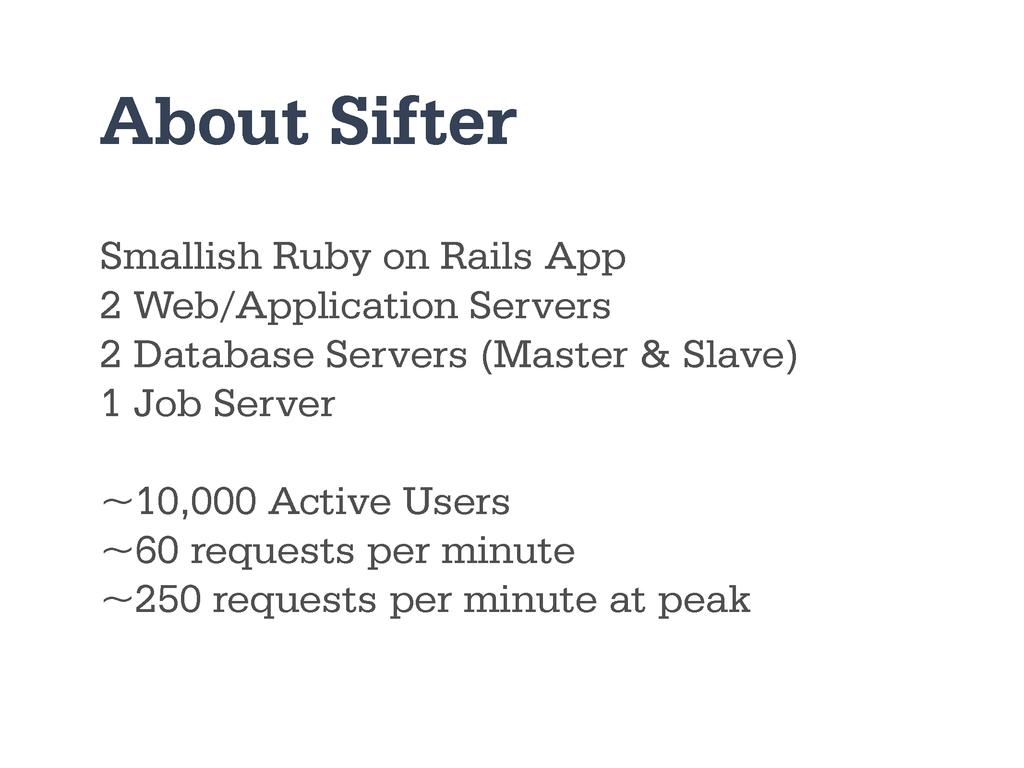 Smallish Ruby on Rails App 2 Web/Application Se...