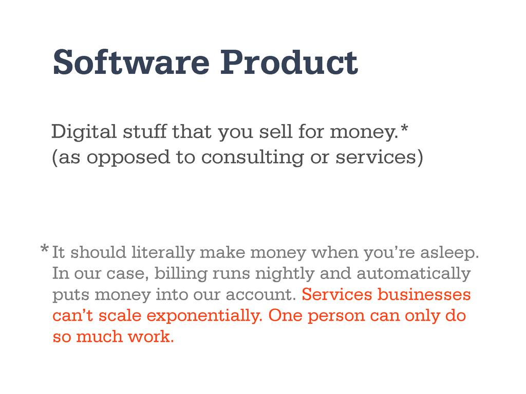 Digital stuff that you sell for money.* (as opp...