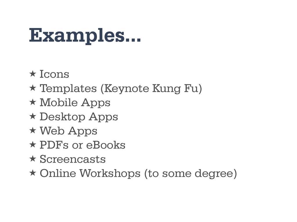 Examples... ★ Icons ★ Templates (Keynote Kung F...