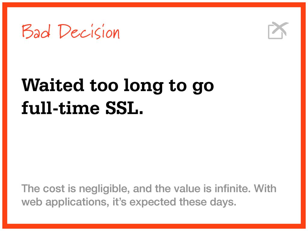 Bad Decision Waited too long to go full-time SS...