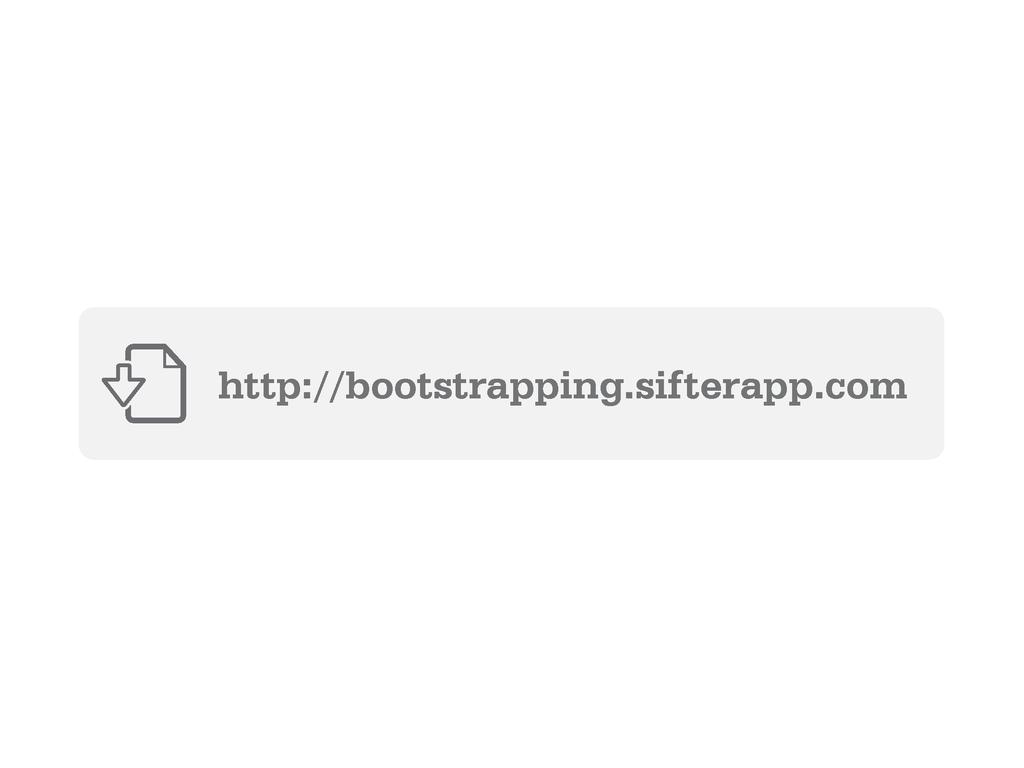 http://bootstrapping.sifterapp.com