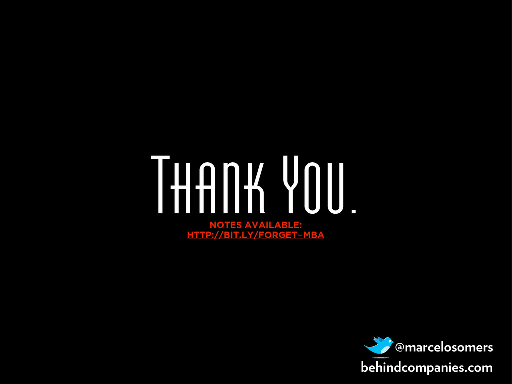Thank You. NOTES AVAILABLE: HTTP://BIT.LY/FORGE...