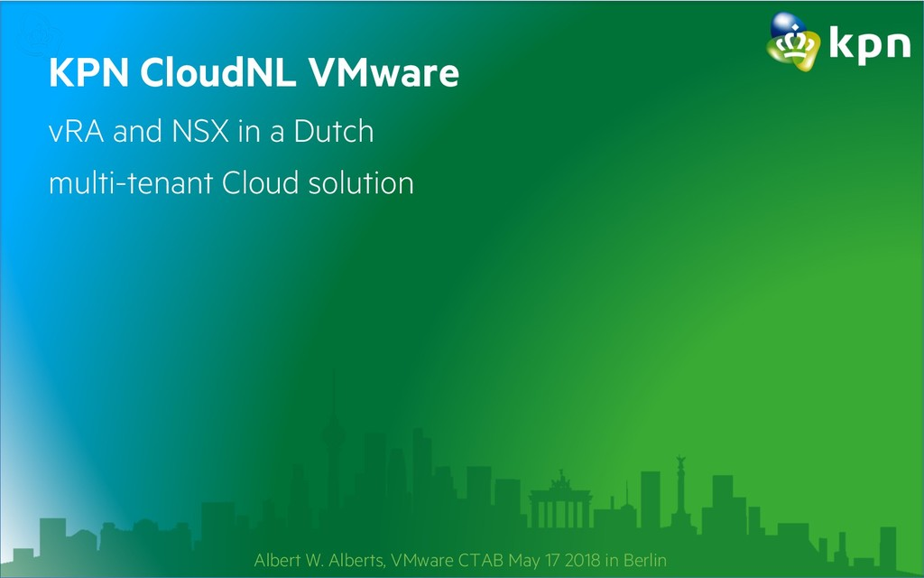 KPN CloudNL VMware vRA and NSX in a Dutch multi...