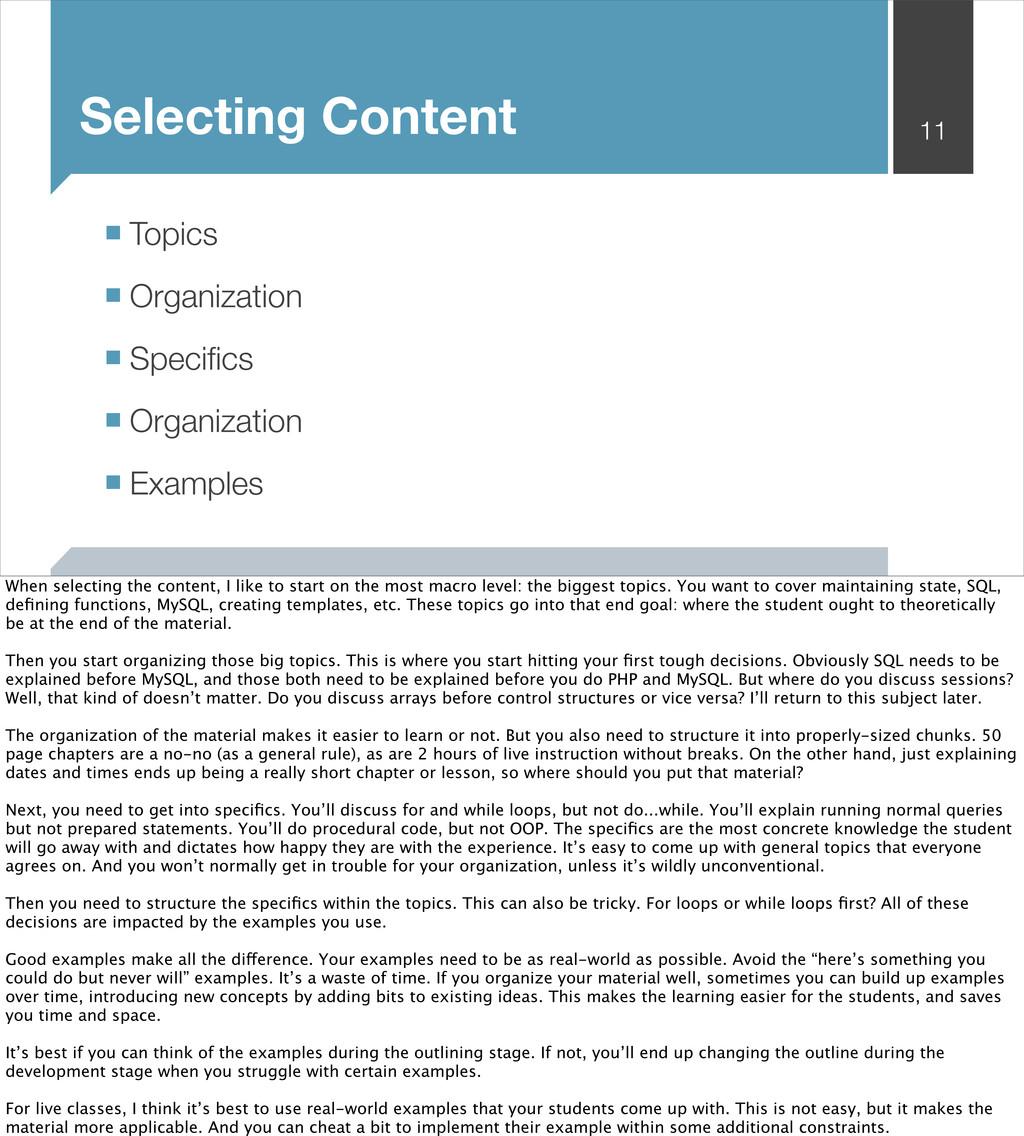 Selecting Content 11 ■ Topics ■ Organization ■ ...