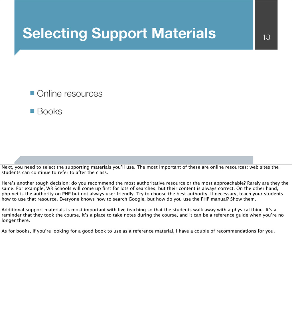 Selecting Support Materials ■ Online resources ...
