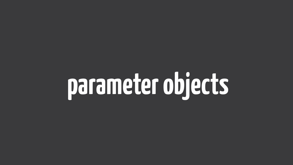 parameter objects
