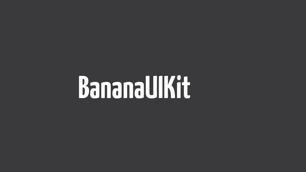 BananaUIKit