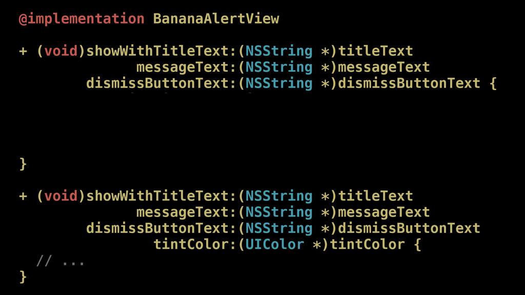@implementation BananaAlertView + (void)showWit...