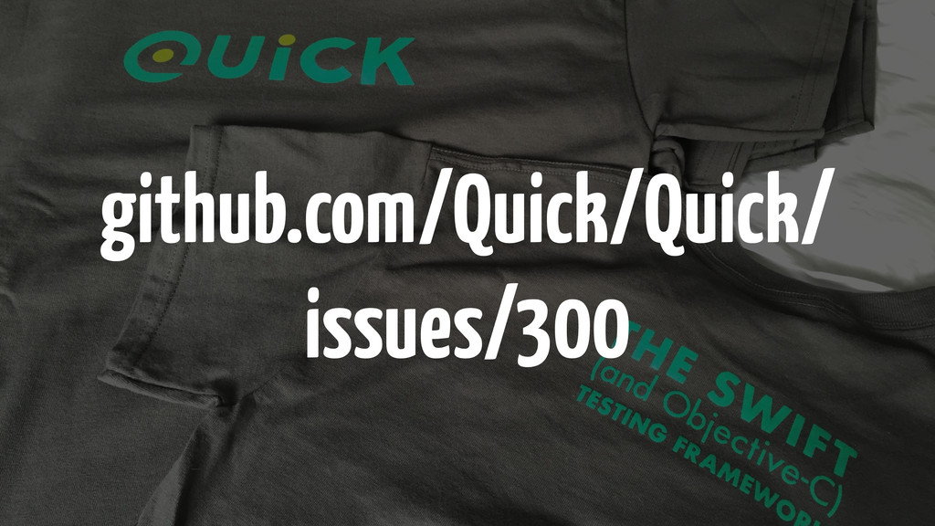github.com/Quick/Quick/ issues/300