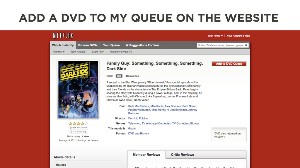 ADD A DVD TO MY QUEUE ON THE WEBSITE