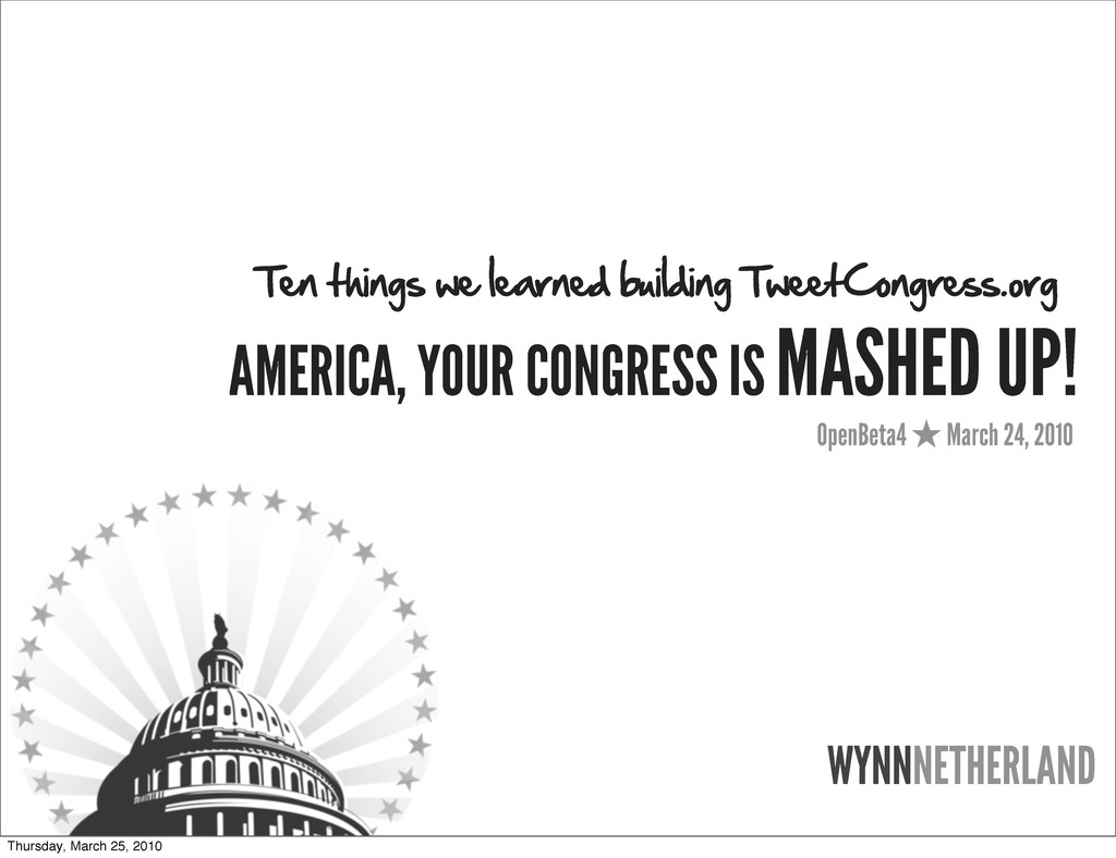AMERICA, YOUR CONGRESS IS MASHED UP! OpenBeta4 ...