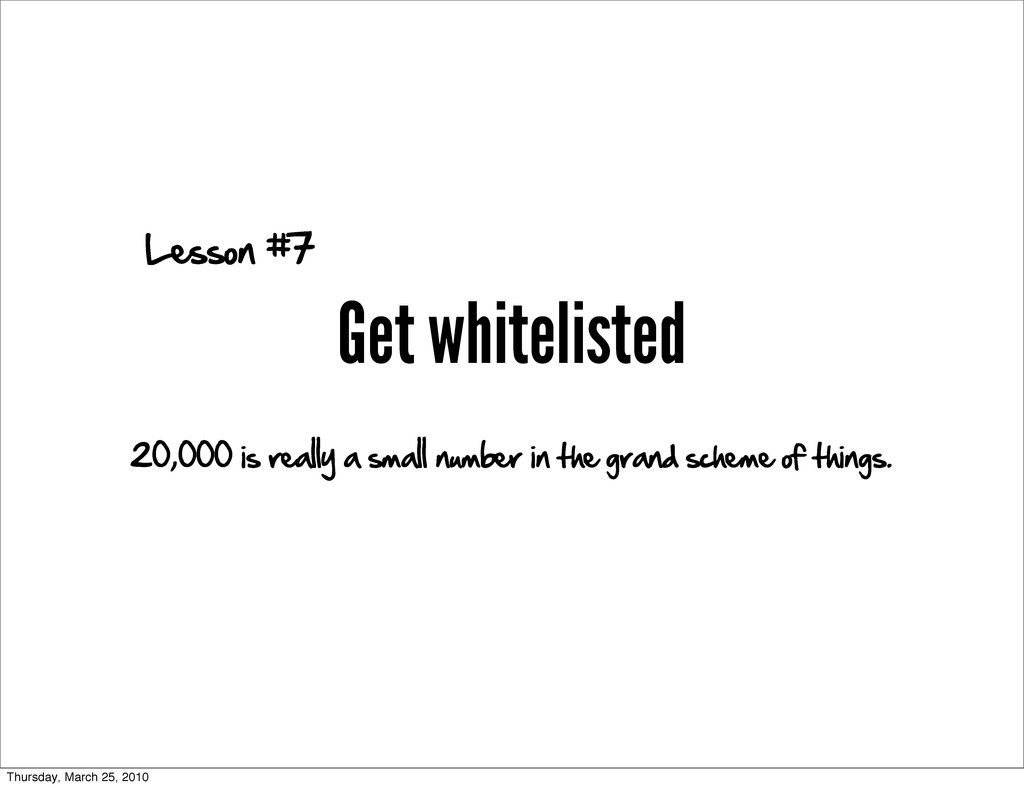 Get whitelisted Lesson #7 20,000 is really a sm...