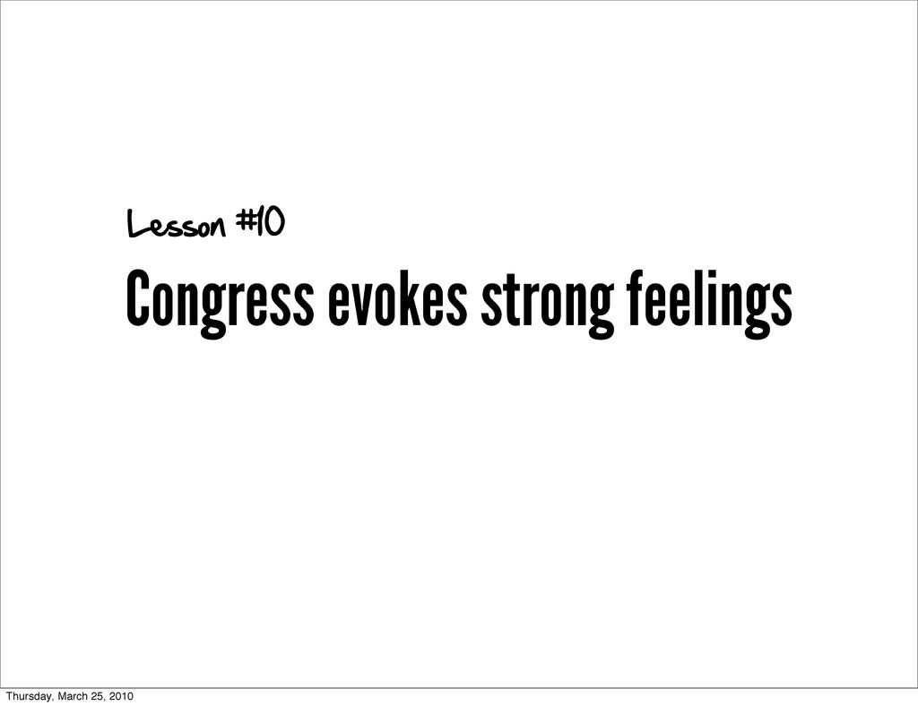 Congress evokes strong feelings Lesson #10 Thur...