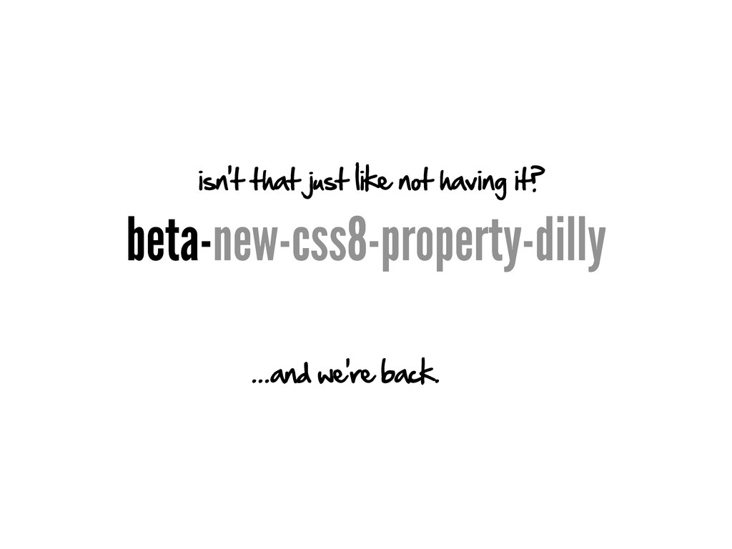 beta-new-css8-property-dilly isn't that just li...