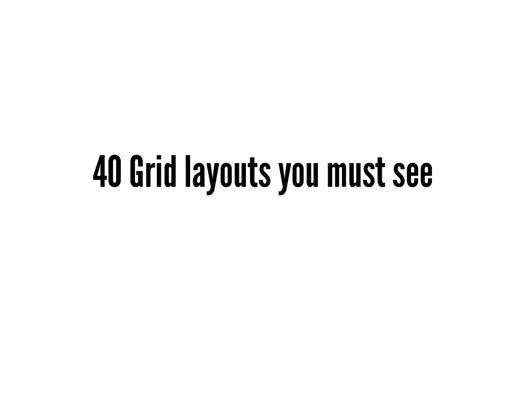 40 Grid layouts you must see