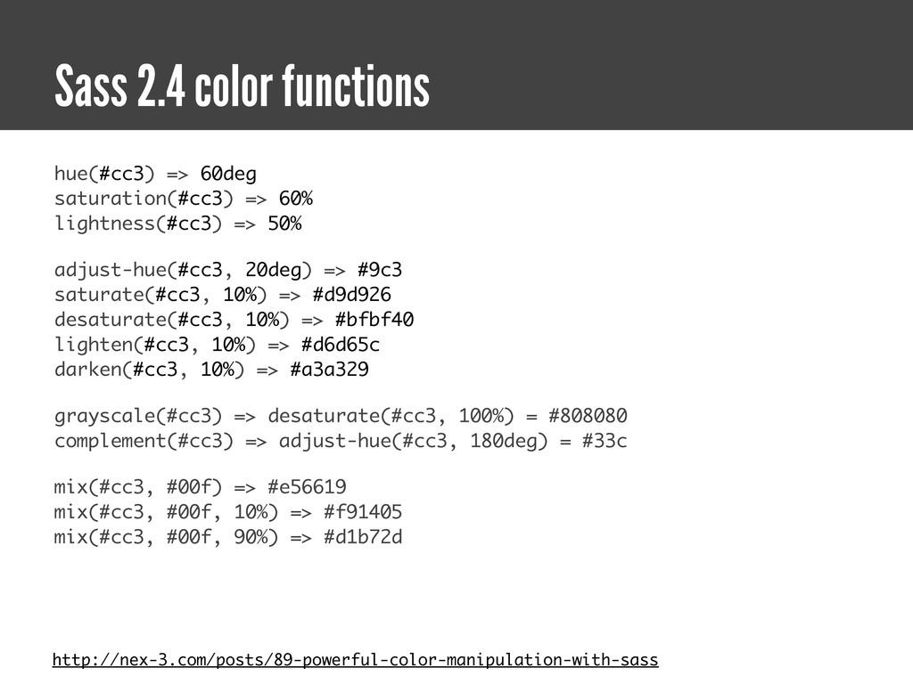 hue(#cc3) => 60deg saturation(#cc3) => 60% ligh...