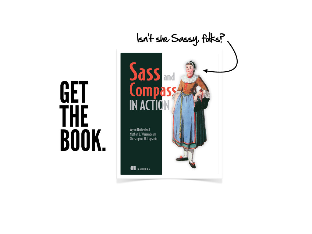 Isn't she Sassy, folks? GET THE BOOK.