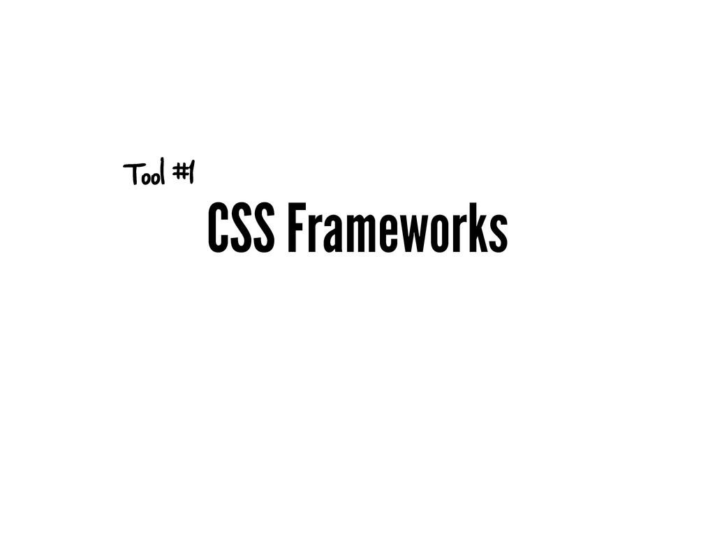 CSS Frameworks Tool #1