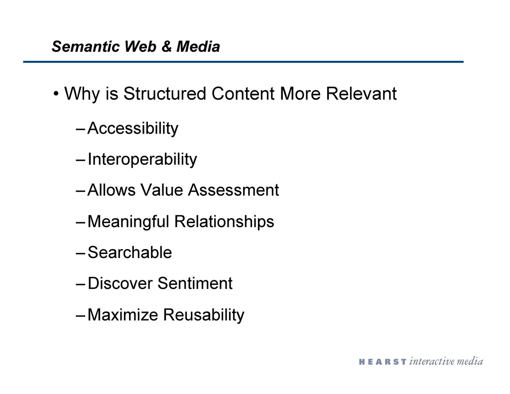 •  Why is Structured Content More Relevant – Ac...