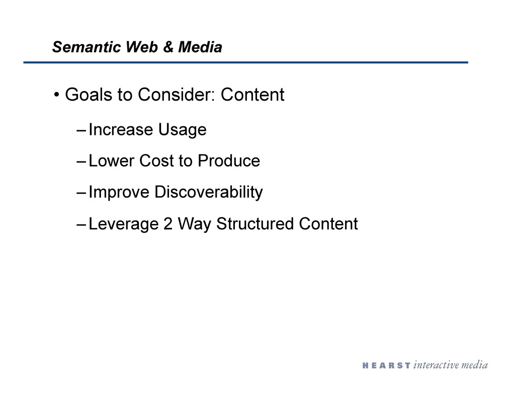 •  Goals to Consider: Content – Increase Usage ...