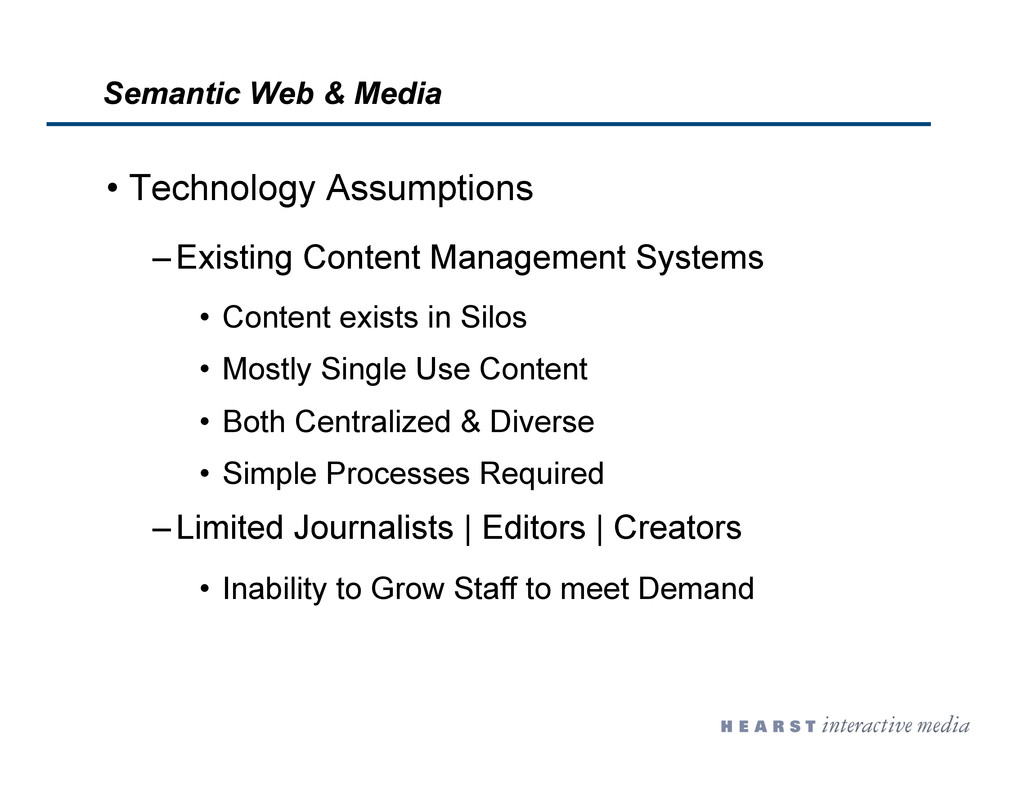 •  Technology Assumptions – Existing Content Ma...