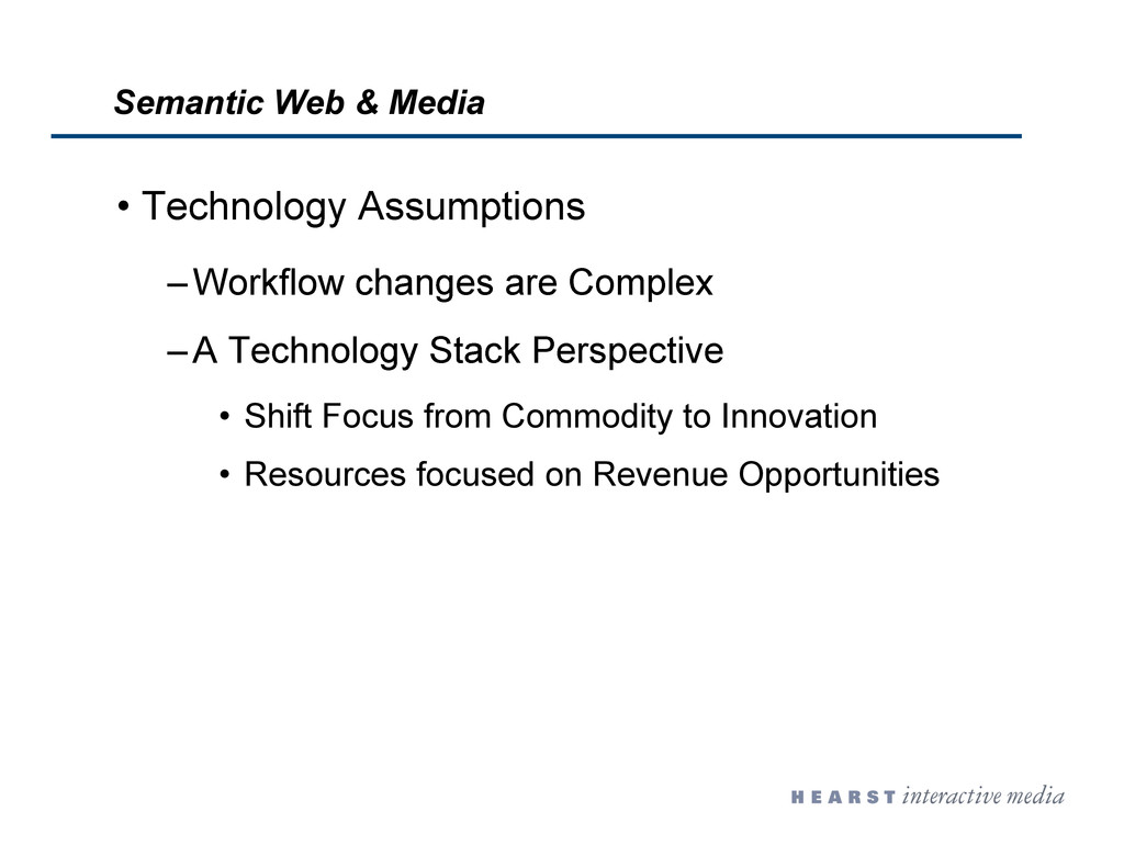•  Technology Assumptions – Workflow changes ar...