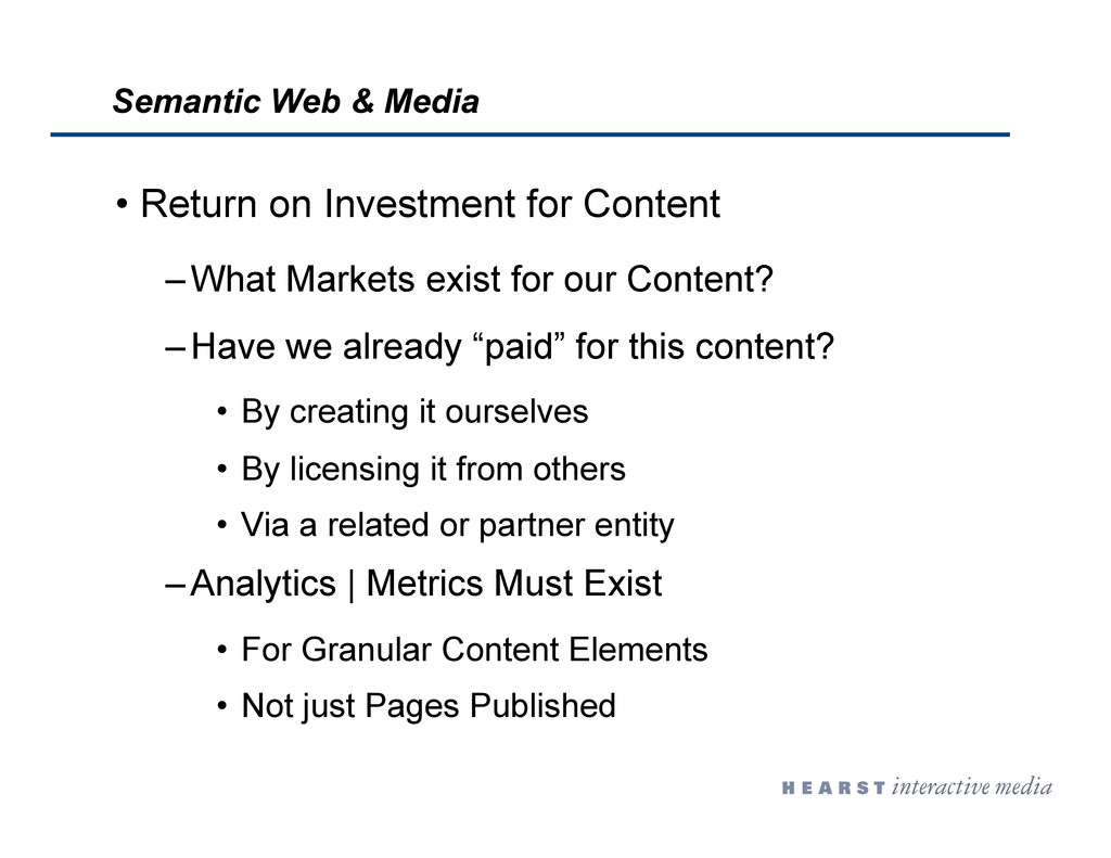 •  Return on Investment for Content – What Mark...