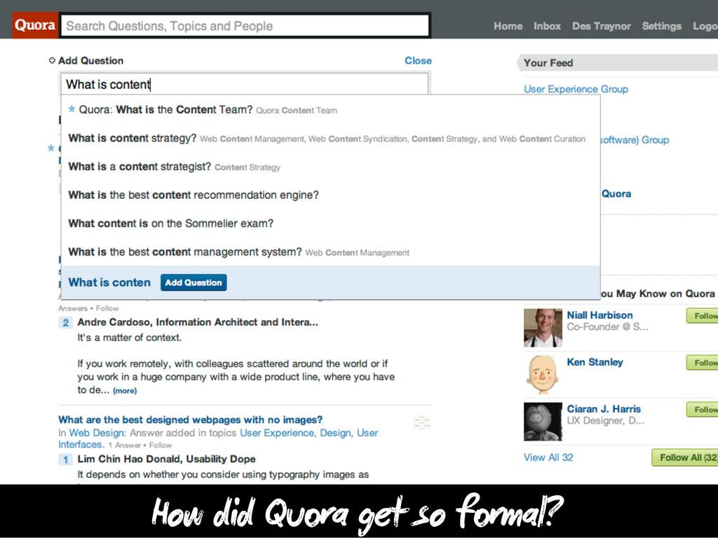 How did Qu a get so f mal?
