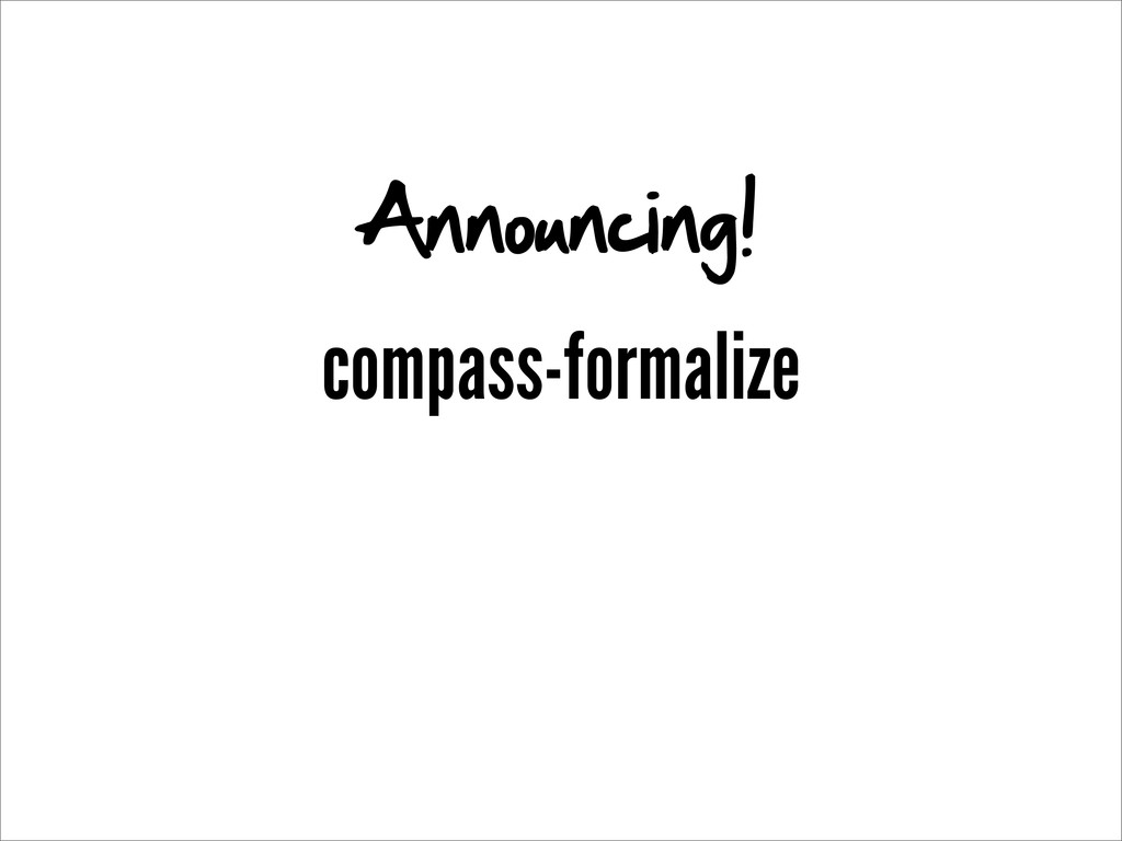compass-formalize Announcing!