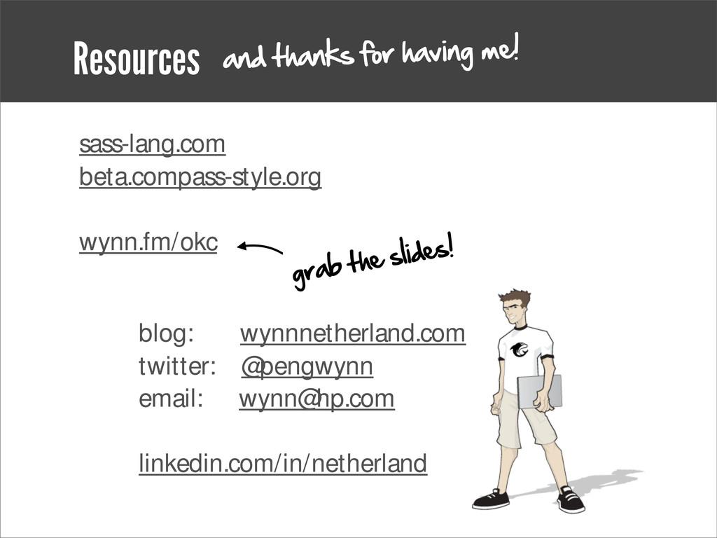 Resources sass-lang.com beta.compass-style.org ...